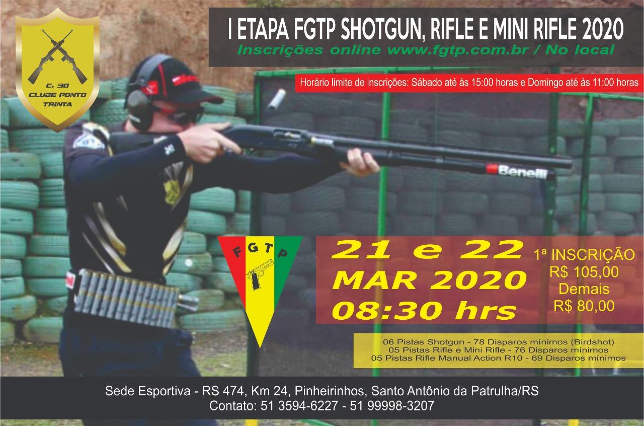 I ETAPA CAMPEONATO FGTP DE SHOTGUN  RIFLE E MINI 21 e 22 de marco